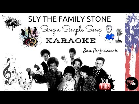 SING A SIMPLE SONG ( Sly and the Family Stone) BASE KARAOKE Professionale + CORI e TESTO Hd