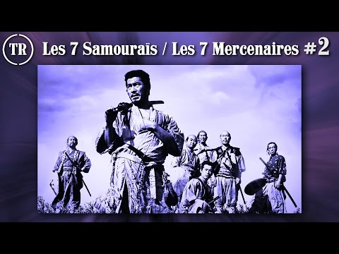Les 7 Samouraïs / Les 7 Mercenaires - Part 2/6 - Total Remake streaming vf