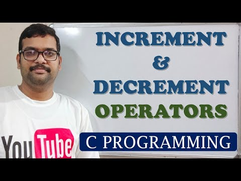 C PROGRAMMING - INCREMENT & DECREMENT OPERATORS