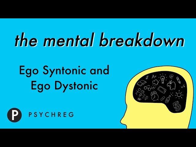 Ego Syntonic and Ego Dystonic