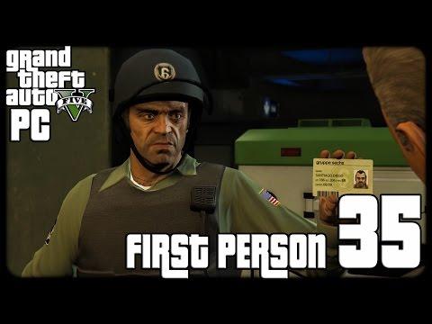 GTA V PC First Person 1080p60 w/Facecam WT #35 - تختيم حرامي السيارات الخامس - السرقة الكبيرة