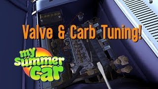 How To Tune Valves & Racing Carbs! | My Summer Car