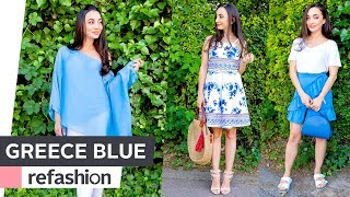 HOW TO STYLE: 3 Sommerlooks in Greece Blue ~ refashion | OTTO