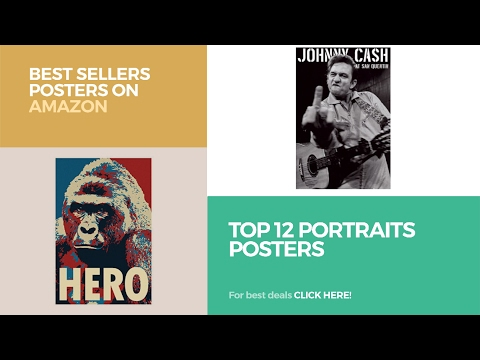 Top 12 Portraits Posters // Best Sellers Posters On Amazon