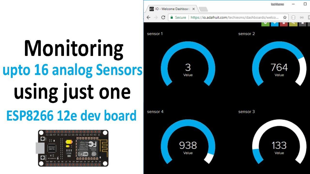 [English]Monitoring upto 16 analog Sensors using NodeMCU (ESP8266 12e) |  ESP8266 Projects