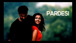 Pardesi | Dev D Cover | Amit Trivedi | Anurag Mishra Music Ft. Tavish  X Mavericks X Cinematics