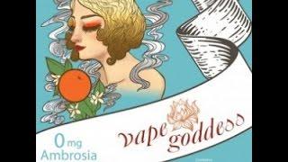 Test E-liquide Vape Goddess : Ambrosia By Le Petit Vapoteur
