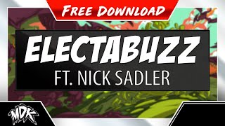 Repeat youtube video MDK ft. Nick Sadler - Electabuzz (Free Download)