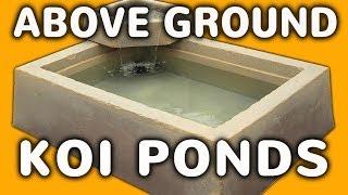Above Ground Pond - Easy Outdoor Or Indoor Above Ground Koi Pond