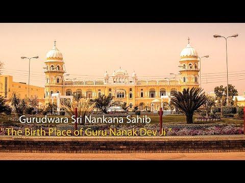 "Gurudwara Sri Nankana Sahib "" The Birth Place of Guru Nanak Dev Ji """