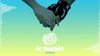 Major Lazer - Be Together (Boats And Bitches REMIX) FREE DOWNLOAD
