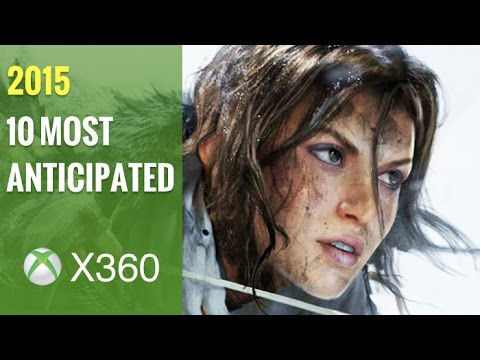 Top 10 Most Anticipated Upcoming Xbox 360 Games of 2015
