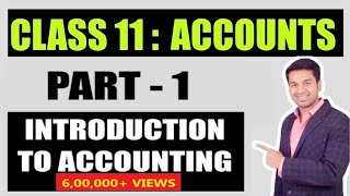 Class 11 Chapter 1 (Introduction to Accountancy)