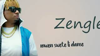 Zenglen M Swete l Danse Lyrics Paroles.mp3