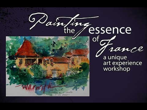 Painting The Essence Of France - an art experience workshop - June 2016