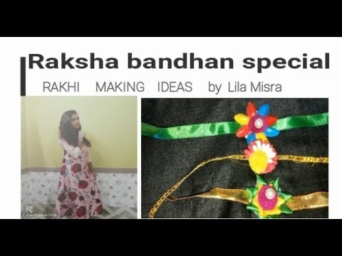 RAKHI MAKING IDEAS    Happy Raksha Bandhan   Lila Misra
