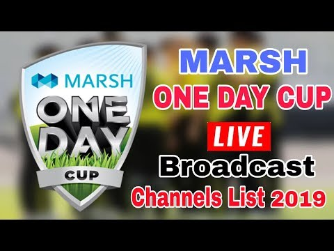 Marsh One Day Cup 2019 Live Broadcast Tv Channel | Australia Domestic One Day Cup 2019 Live