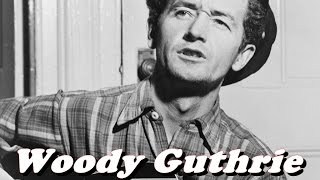 History Brief: Woody Guthrie Biography