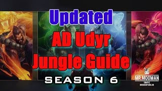 SUPER Updated AD Udyr Jungle Guide Season 6 (Patch 6.6)