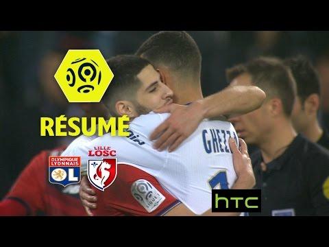 Olympique Lyonnais - LOSC (1-2)  - Résumé - (OL - LOSC) / 2016-17