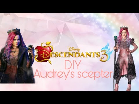 Descendants 3 Audrey S Scepter Diy