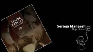 Serena Maneesh - Reprobate