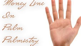 Palmistry Reading : Money Line in Palm