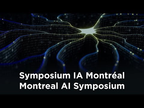 Symposium IA Montréal - séance du matin / morning session