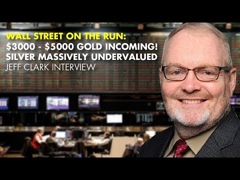 WALL STREET ON THE RUN:$3000-$5000 Gold Incoming! Silver MASSIVELY Undervalued - J. Clark Interview