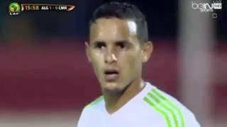 مباراة الجزائر و الكاميرون 1-1 كاملة (الشوط الاول الناري) تعليق حفيظ الدراجي HD