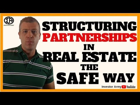 Structuring Partnerships In Real Estate The Safe Way
