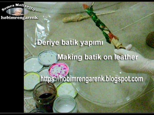 Deriye batik yapma