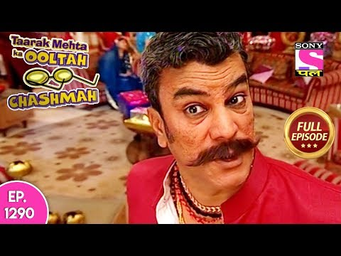 Taarak Mehta Ka Ooltah Chashmah - Full Episode 1290 - 06th  July, 2018