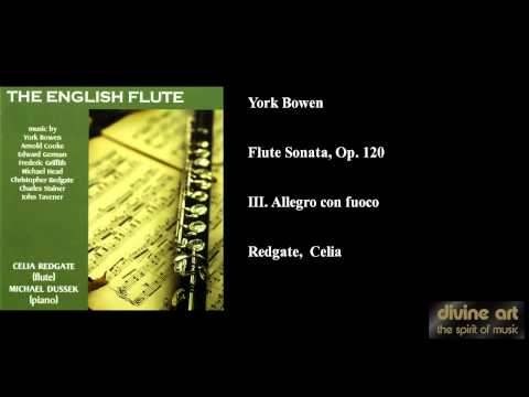 York Bowen, Flute Sonata, Op. 120, III. Allegro con fuoco