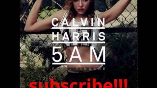 5am/Calvin harris feat.Tinashe