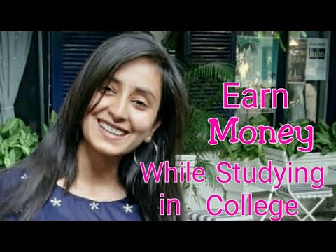 How to Earn Money while studying | Best ways | Indian Students