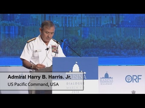 Raisina Dialogue 2016 | Keynote Address by US Pacific Command Admiral Harry B. Harris Jr.
