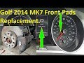 Vw Golf Mk7 2014 Front Brake Pads Replacement, With Wear Sensor.
