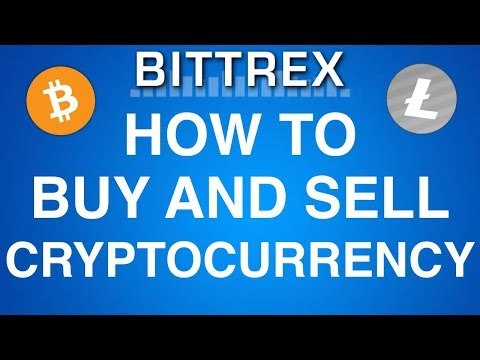How to Buy and Sell Cryptocurrency on Bittrex (Ethereum, Bitcoin, Litecoin)