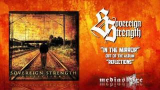 Watch Sovereign Strength In The Mirror video