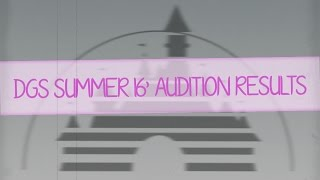 DGS • Summer 16' Audition Results