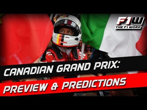 Canadian Grand Prix: Weekend Preview