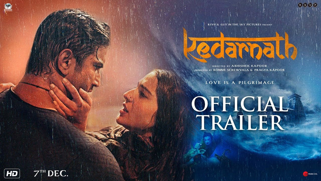 Kedarnath | Official Trailer | Sushant Singh Rajput | Sara Ali Khan | Abhishek Kapoor | 7th December