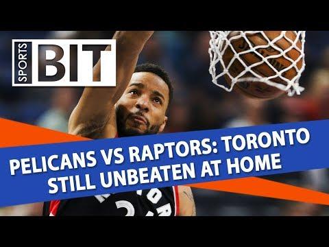 New Orleans Pelicans at Toronto Raptors | Sports BIT | NBA Picks