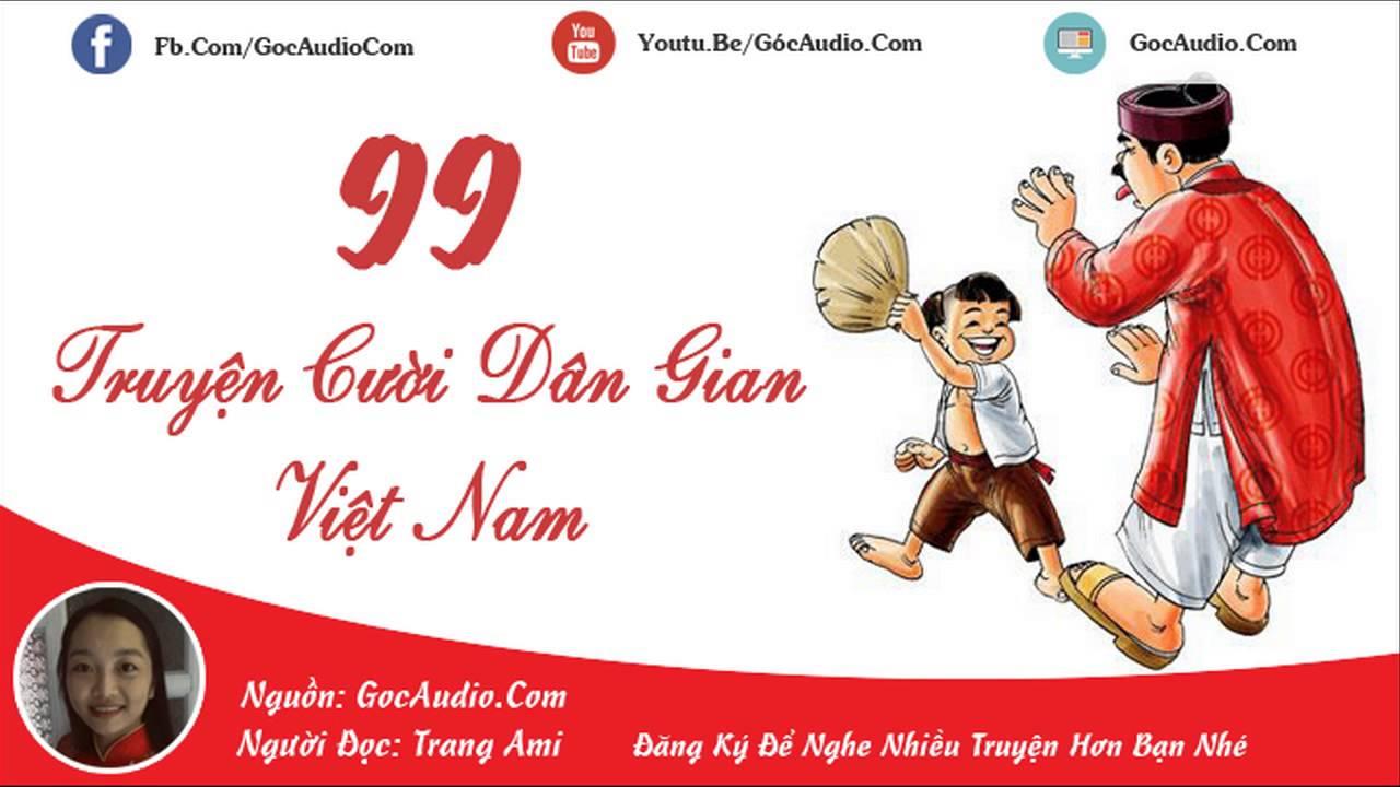 99 Truyện cười dân gian Việt Nam hay và hài hước nhất
