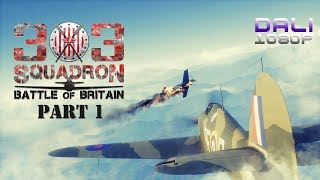 303 Squadron Battle of Britain Part 1 PC Gameplay 1080p 60fps
