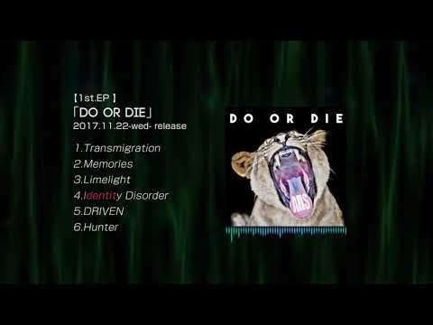 AllS 「Do or Die」DIGEST