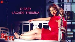 O Baby Lagade Thumka | 3rd Eye | Aarvika Gupta | Avijit Das & Shagun Sodhi