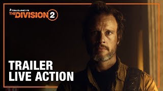 Tom Clancy's The Division 2: Trailer Live Action