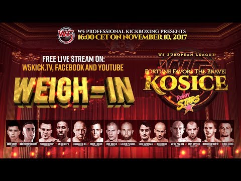 """Weigh-in Ceremony - W5 """"FORTUNE FAVORS THE BRAVE"""" (Kosice • Slovakia)"""